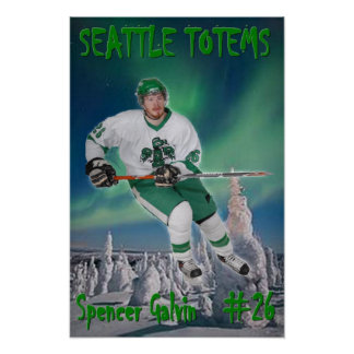 Spencer Galvin - Seattle Totems Poster