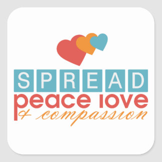 Spread Peace Love and Compassion Square Sticker