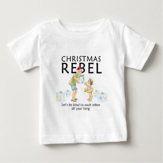 Spread the Christmas Rebel spirit! Baby T-Shirt