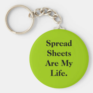Spreadsheets Are My Life Basic Round Button Key Ring