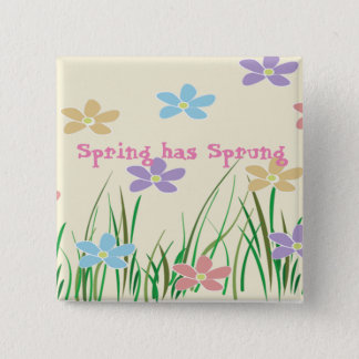 Spring Has Sprung Square Button