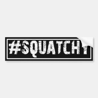 #SQUATCHY - Bigfoot Bumper Sticker