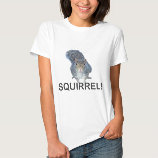 Squirrel! T-shirts