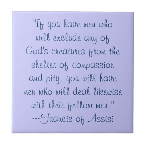 Saint Francis of Assisi Quotes About Animals