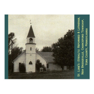 St. Luke's Reformed & Lutheran Church, York Co, PA Postcard