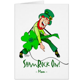 St. Patrick's Day for a Rock Star Mother, Rock On Greeting Card