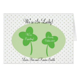 St Patricks Day Pregnancy Announcement / Lucky Greeting Card