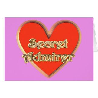 St. Valentine's Day Valentine Secret Admirer Greeting Card