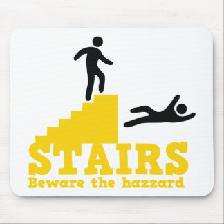 Stairs Beware the Hazzard! Mouse Pad
