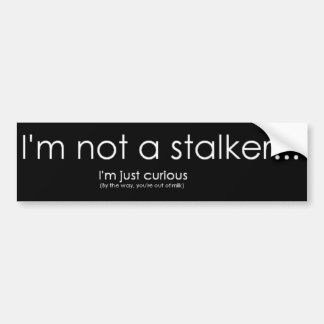 STALKER BUMPER STICKER