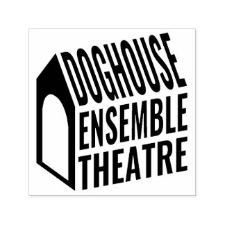 Stamp - Doghouse Ensemble Theatre