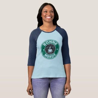Star Bonne Merde womens raglan T-Shirt
