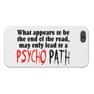 Stay Away From The Psycho Path iPhone 5 Case