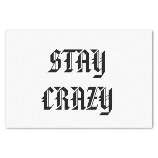 STAY CRAZY tissue paper