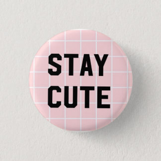 Stay Cute/Pink Grid 3 Cm Round Badge