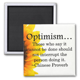 Stay out of the way of optimism square magnet