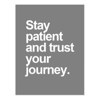 Stay Patient Quote Postcard