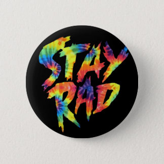 """Stay Rad"" Tie-Dye Black Pin"