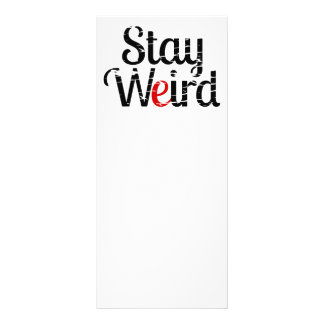 Stay Weird Distress Text Customized Rack Card