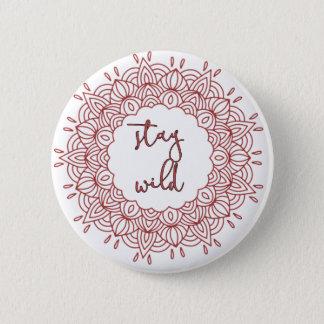 Stay Wild Boho Gypsy Design 6 Cm Round Badge