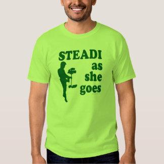Steadicam - Steadi As She Goes Tees