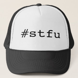 #stfu trucker hat
