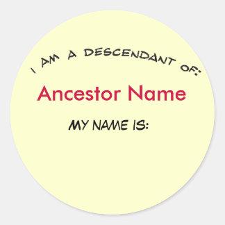 Sticker - Descendant of ... (ancestor)