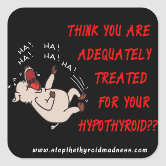 STICKERS - Stop the Thyroid Madness