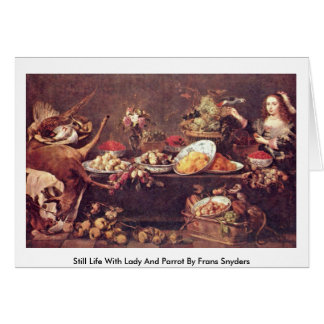Still Life With Lady And Parrot By Frans Snyders Card