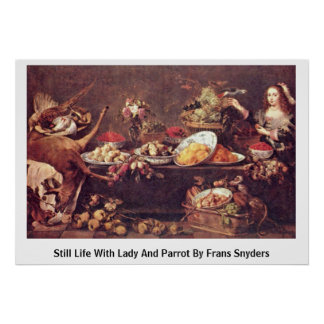 Still Life With Lady And Parrot By Frans Snyders Print