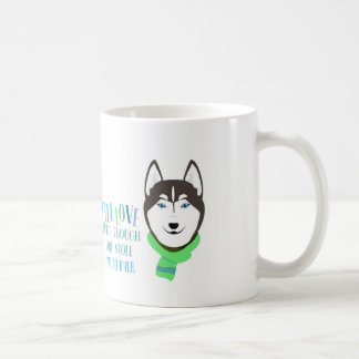 STILL LOVE my Husky v3 Coffee Mug