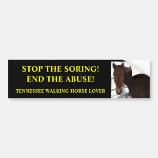 Stop Abuse of Tennessee Walking Horses Bumper Stickers