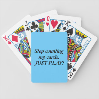 Stop counting - just play - do it bicycle playing cards