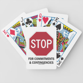 Stop For Commitments & Contingencies (Stop Sign) Bicycle Playing Cards