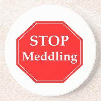 Stop Meddling Coaster