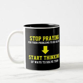 Stop Praying Start Thinking Two-Tone Coffee Mug