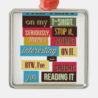 stop reading the texts, cool fresh design christmas ornament