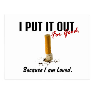 Stop Smoking I Put It Out Family Loves Me Postcard