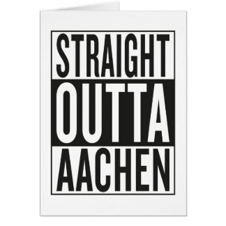 straight outta Aachen Card