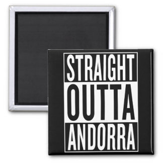 straight outta Andorra Magnet