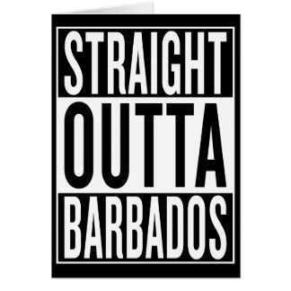 straight outta Barbados Card