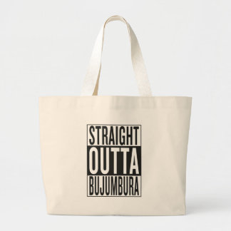 straight outta Bujumbura Large Tote Bag