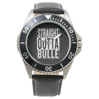 straight outta Bulle Watch