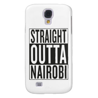straight outta Nairobi Galaxy S4 Case