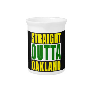 Straight Outta Oakland Green Pitcher