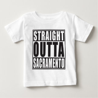 Straight Outta Sacramento California Baby T-Shirt