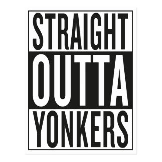 straight outta Yonkers Postcard