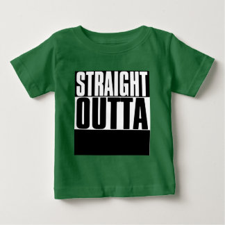 """STRAIGHT OUTTA """"YOUR TEXT"""" CUSTOM BABY T-Shirt"""