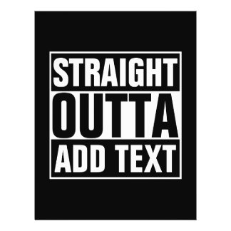 STRAIGHT OUTTA - your text here with custom text Flyer