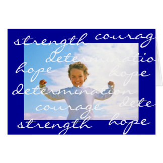 strength courage hope determination greeting card